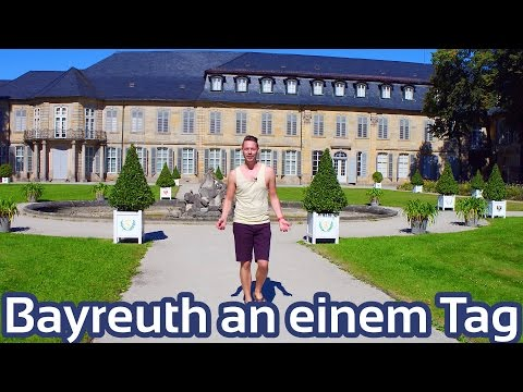 Bayreuth an einem Tag erleben | GlobalTraveler.TV