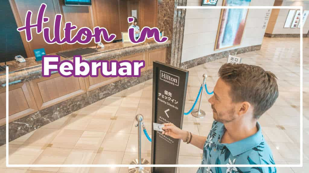 Hilton Honors Punkte Deals im Februar