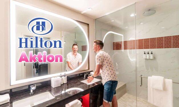 Hilton Honors – dreifach Punkte und Statusverlängerung